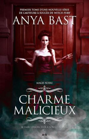 Charme malicieux Tome 1, Magie noire